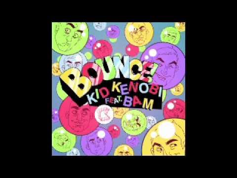 Kid Kenobi ft. Bam - Bounce (Reecey Boi & Burgs...