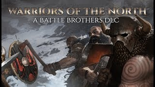 Warriors of the North Teaser Trailer - A Battle Brothers DLC
