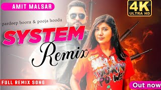 System Dj Remix   Pardeep Boora, Pooja Hooda   New Dj Haryanvi Song   System Remix Song 2021