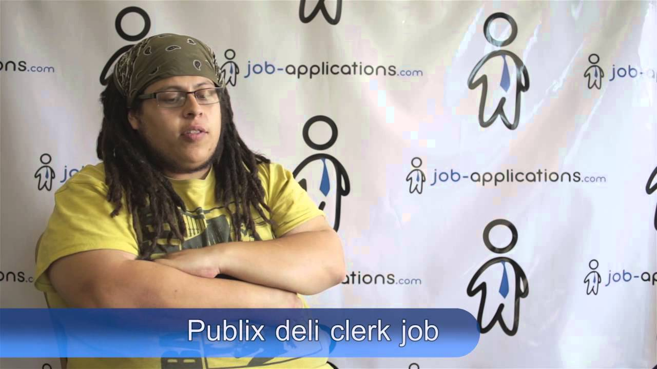 publix interview deli clerk youtube