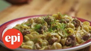 This Fennel and Sausage Pasta Only Has 3 Ingredients  Epicurious