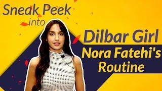 Dilbar Girl Nora Fatehi Shares Her Fitness Regime