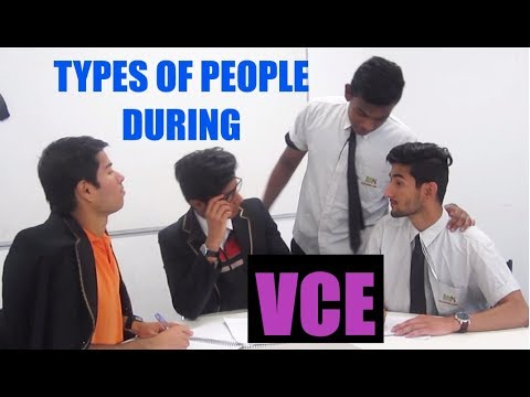 Types of People During VCE