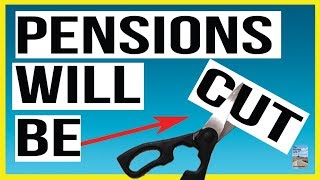 Pensions Are Being CUT All Over the World! You Can Kiss Your Pension GOODBYE!