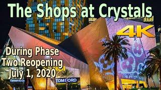 SHOPS AT CRYSTALS LAS VEGAS STRIP WALKING TOUR IN 4K - July 1, 2020