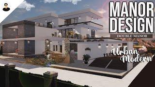 LifeAfter: DOUBLE MANOR - Urban Modern | Manor Design | Tutorial