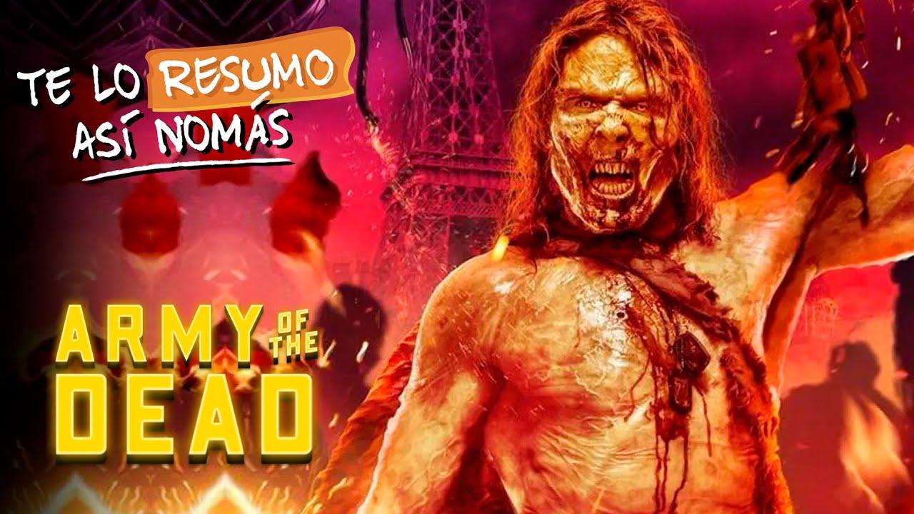 Army Of The Dead | La Nueva Pelicula De Zack Snyder | #TeLoResumo