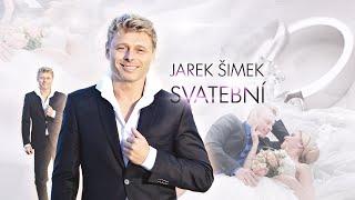 JAREK ŠIMEK - SVATEBNÍ (OFFICIAL MUSIC VIDEO)