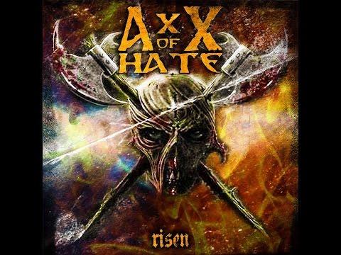 AxX of Hate   Risen Full Album