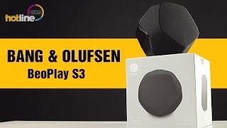 BANG & OLUFSEN BeoPlay S3 — обзор портативной акустической колонки