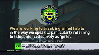 No girls in girls' school: Top UK educational facility moves to use gender-neutral words