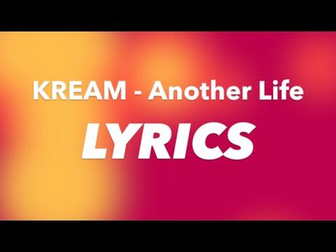 KREAM - Another Life ft. Mark Asari (Lyrics)