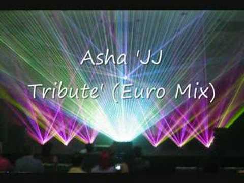 Asha JJ Tribute (Euro Mix')