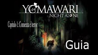 Yomawari Night Alone (Guia) Parte 1/? Español
