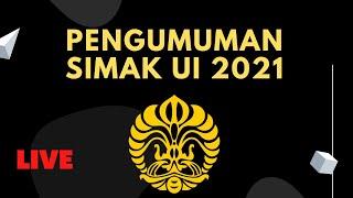 BUKA PENGUMUMAN SIMAK UI 2021