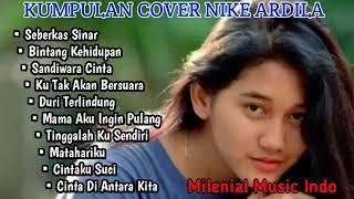 Download Mp3 Album Cover Lagu Nike Ardila Terbaik 2019