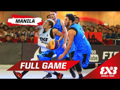 Manila West (PHI) vs Auckland (NZL) - Full Game - Manila - 2015 FIBA 3x3 World Tour