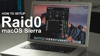 2017 Update - How to do Raid0 with macOS Sierra -tips in 4k