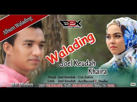 CUT Zuhra - Joel Keudah-  Khaira- Walading- (Official Music Video)Full HD #D2Xmanagement