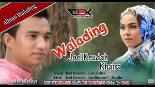 Download Mp3 Joel Keudah- Walading-    Full Hd