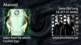 Akanoid - Same Old Song