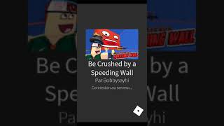 Crush by a giant roblox wall