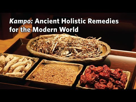 Kampo: Ancient Holistic Remedies for the Modern World