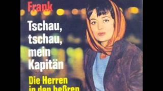 Andrea Frank - Tschau, tschau mein Kapitän