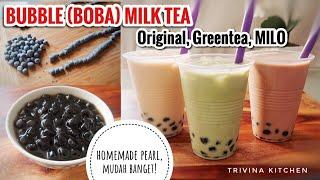 MEMBUAT BUBBLE/ PEARLS HOMEMADE *MUDAH BGT DAN RESEP BUBBLE MILK TEA ORIGINAL, GREEN TEA, MILO