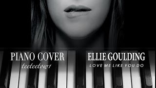 Ellie Goulding - Love Me Like You Do - Piano Cover+SHEET (Fifty Shades of Grey Soundtrack)