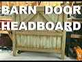 🛏️ Distressed Barn Door Headboard