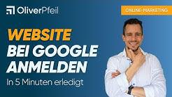 Website bei Google anmelden ✅ Eintragen in weniger als 5 Minuten ✅