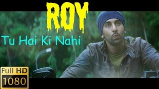 """Tu Hai Ki Nahi"" full song with Lyrics [HD] 