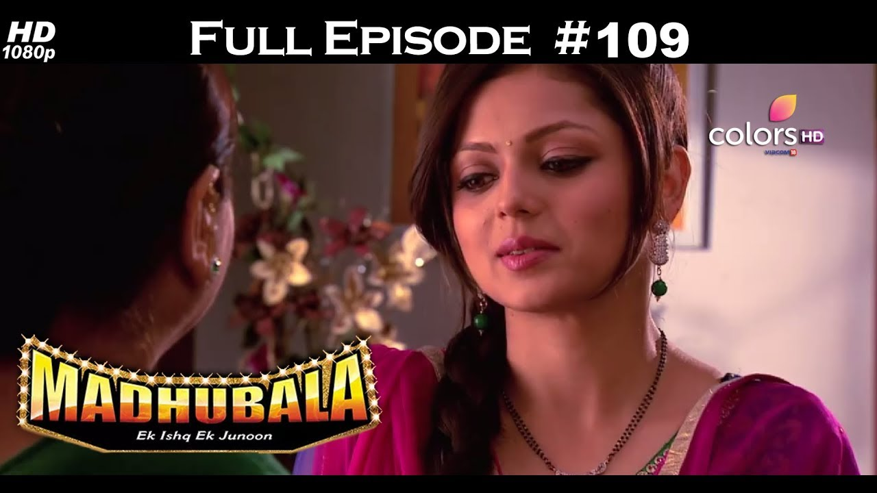 Madhubala - Full Episode 109 - With English Subtitles