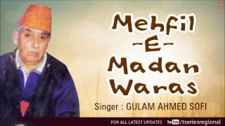 Download Jab Aaye Tu Gabhraya - Kashmiri Song | Mehfil-E-Madan Waras (Gulam Ahmad Sofi) MP3 song and Music Video