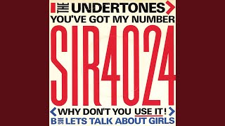 You've Got My Number (Why Don't You Use It!) mp3