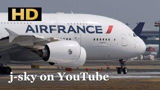 [HD] Air France Airbus A380-861 at Tokyo Narita Airport - takeoff, landing / 成田国際空港