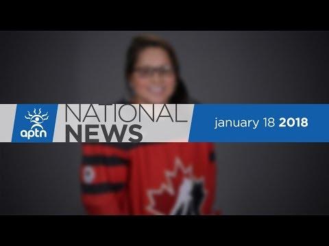 APTN National News January 18, 2018 – Winnipeg Meth Epidemic, Threat To The Ottawa River