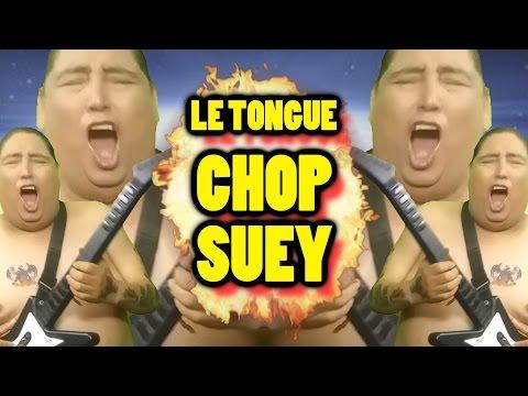 CHOP SUEY  - TONGO (ESTRENO MUNDIAL 2017)