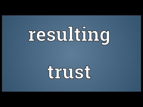 Resulting trust Meaning