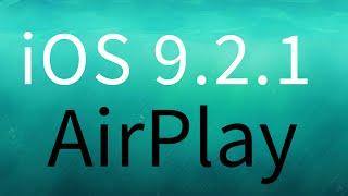 How to AirPlay in iOS 9.2.1 iPhone iPad iPod