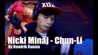 Nicki Minaj - Chun-Li (Cover By Kendrik Kanata)
