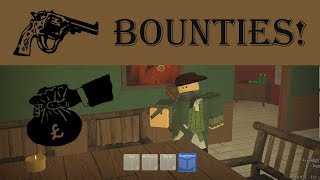 BOUNTIES! - The Northern Frontier Update v1.11 (ROBLOX)