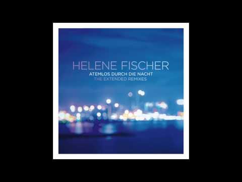 Helene Fischer - Atemlos durch die Nacht (Sean Finn Remix)