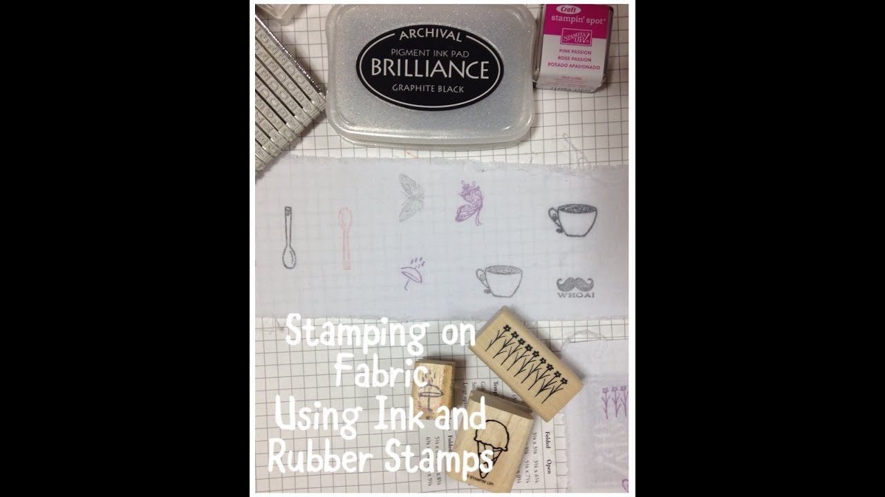 Stamping On Fabric Using Rubber And Clear Stamps Ink Pads