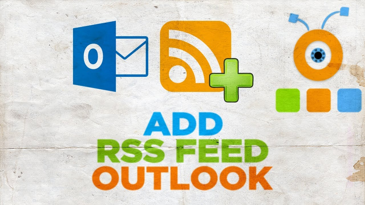 How to Add RSS Feed to Outlook