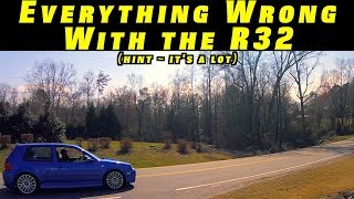 Everything Wrong With my VW R32