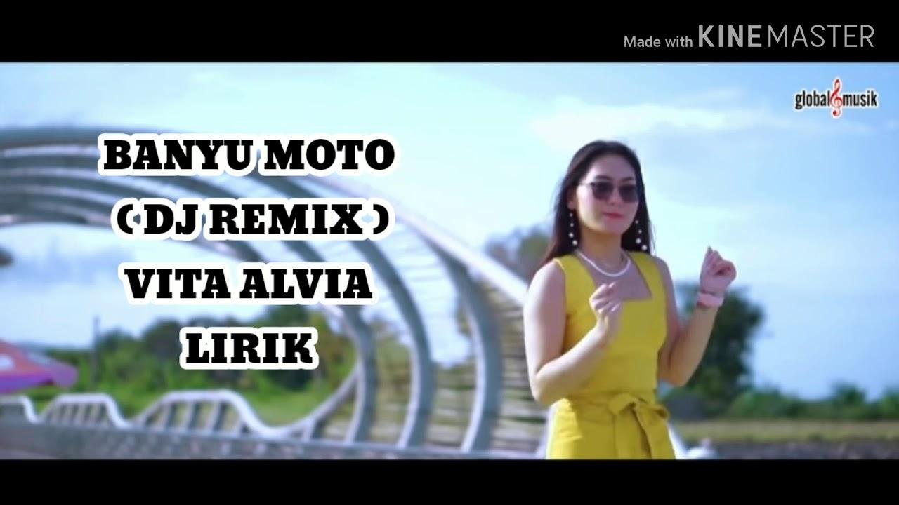 banyu moto dj remix vita alvia lirik lirik youtube