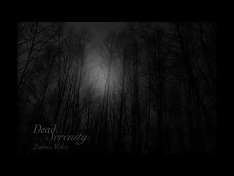 Dead Serenity - Darkness Within