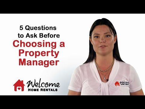 5 Questions to Ask Before Choosing a Property Manager | Property Management | Welcome Home Rentals